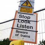 Stop Look Listen (beware of trains)